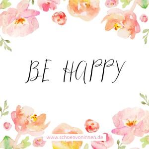 Be Happy Zitat