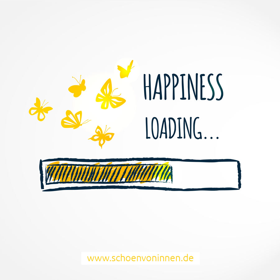 Happiness loading... Zitat